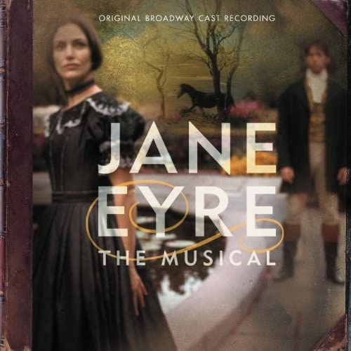 Original Broadway Cast of Jane Eyre: The Musical