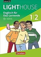 English G LIGHTHOUSE 01/02: 5./6. Schuljahr. Englisch-Module fuer DaZ-Lernende. Arbeitsheft mit Audios und Loesungen online