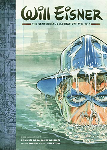 Will Eisner: The Centennial Celebration: 1917-2017 (Albums diffusés)