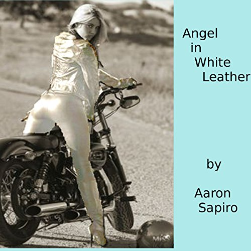 Angel in White Leather  audiobook cover art