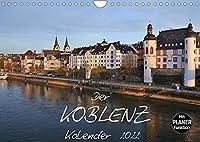 Der Koblenz Kalender (Wandkalender 2022 DIN A4 quer): Stadt mit Flair an Rhein und Mosel (Geburtstagskalender, 14 Seiten )