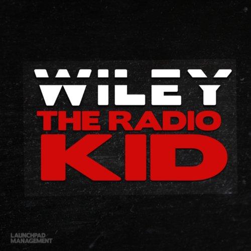 The Radio Kid [Explicit]