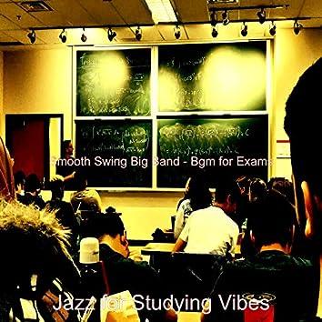 Smooth Swing Big Band - Bgm for Exams
