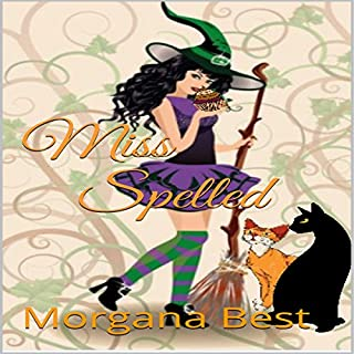 Miss Spelled     The Kitchen Witch, Book 1              By:                                                                                                                                 Morgana Best                               Narrated by:                                                                                                                                 Tiffany Dougherty                      Length: 4 hrs and 23 mins     4 ratings     Overall 4.3
