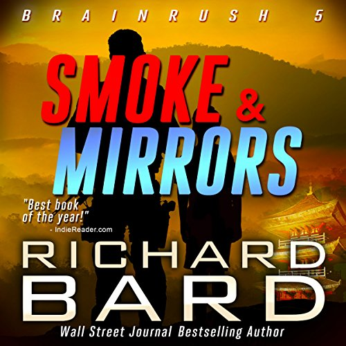 Smoke & Mirrors (Brainrush Series Book 5) Titelbild