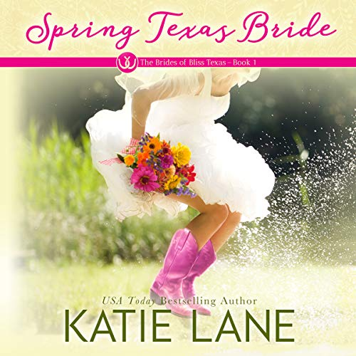 Spring Texas Bride     The Brides of Bliss Texas, Volume 1              De :                                                                                                                                 Katie Lane                               Lu par :                                                                                                                                 Courtney Parker                      Durée : 6 h et 16 min     Pas de notations     Global 0,0
