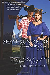 Shotgun Bride: Book Six of the Brides of the West Series