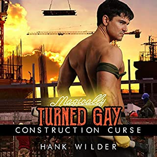 Magically Turned Gay: Construction Curse                   By:                                                                                                                                 Hank Wilder                               Narrated by:                                                                                                                                 Hank Wilder                      Length: 19 mins     Not rated yet     Overall 0.0