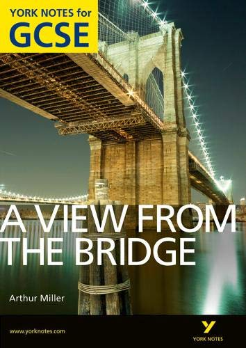 View From The Bridge: York Notes for GCSE (Grades A*-G)