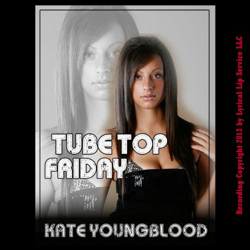 Tube Top Friday audiobook cover art