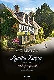 Agatha Raisin und der tote Auftragskiller: Kriminalroman (Agatha Raisin Mysteries, Band 15) - M. C. Beaton