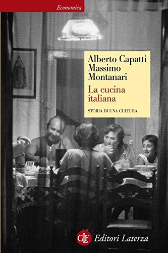 La cucina italiana: Storia di una cultura (Economica Laterza Vol. 369)
