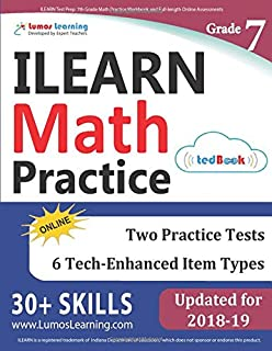ILEARN Test Prep: 7th Grade Math Practice Workbook and Full-length Online Assessments: Indiana Learning Evaluation Assessment Readiness Network Study Guide