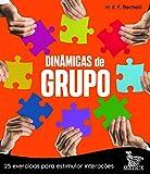 Dinâmicas de grupo: 25 exercícios para estimular interações