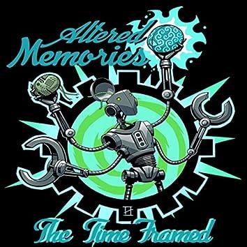 Altered Memories