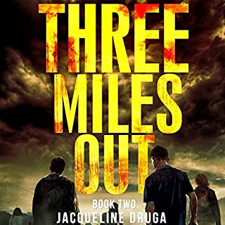 Three Miles Out: Book Two                   By:                                                                                                                                 Jacqueline Druga                               Narrated by:                                                                                                                                 Michael Johnson                      Length: 6 hrs and 7 mins     1 rating     Overall 3.0
