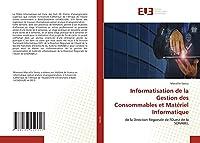 Informatisation de la Gestion des Consommables et Matériel Informatique: de la Direction Régionale de l'Ouest de la SONABEL