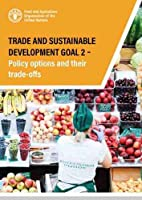 Trade and sustainable development Goal 2: policy options and their trade-offs