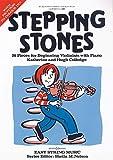 Stepping Stones: 26 Stücke für Anfänger. Violine und Klavier.: 20 Pieces for Beginning Violinists with Piano (Easy String Music)
