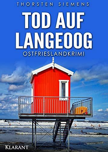 Tod auf Langeoog. Ostfrieslandkrimi (Hedda Böttcher ermittelt 2)