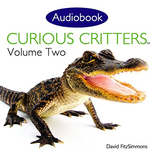 Curious Critters, Volume Two audiobook cover art