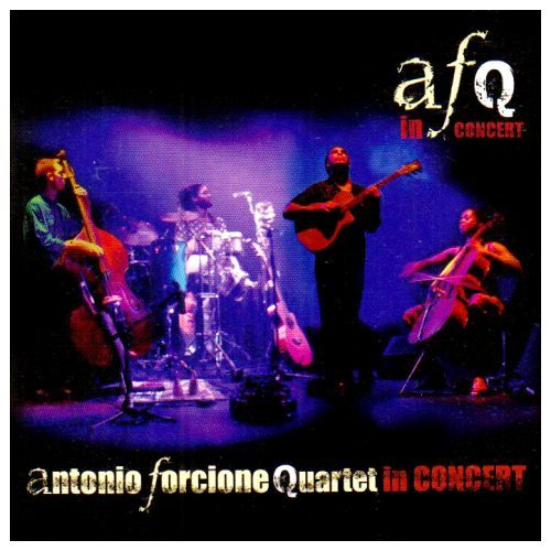 In Concert by Antonio Forcione Quartet