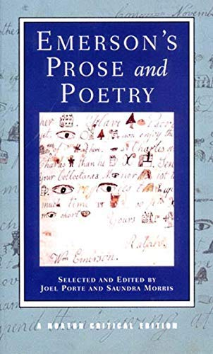 Emerson's Prose and Poetry (Norton Critical Editions) by Ralph Waldo Emerson(2001-03-21)