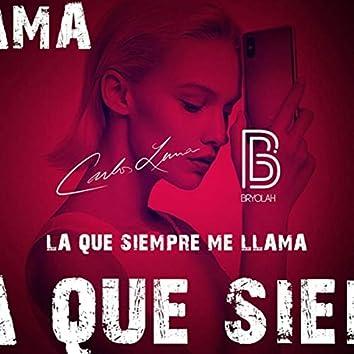 La Que Siempre Me Llama (feat. Bryolah)