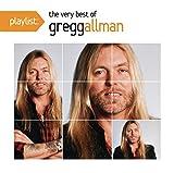 Playlist: The Very Best of Gregg Allman Original recording remastered Edition by Gregg Allman (2012) Audio CD