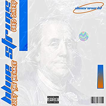 Blue Strips (feat. Obed Dinero)