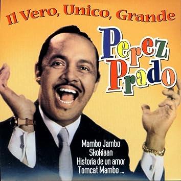 Il Vero, Unico, Grande Perez Prado