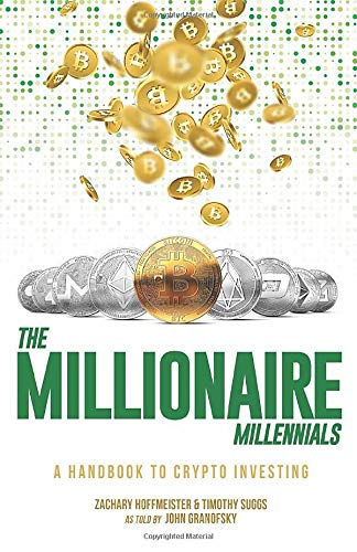 The Millionaire Millennials: A Handbook to Crypto Investing