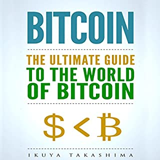 Bitcoin: The Ultimate Guide to the World of Bitcoin audiobook cover art