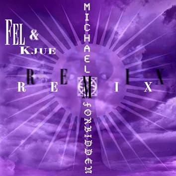 Forbidden (Fel & Kjue Remix)