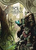 Orcs et Gobelins T10 - Dunnrak de Jean-Luc Istin