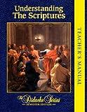 Understanding the Scriptures Teacher's Manual Semester Edition
