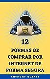 COMERCIO ELECTRÓNICO SEGURO | Compra y vende Seguro: 12 formas de COMPRAR por Internet de forma SEGURA
