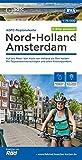 ADFC-Regionalkarte Nord-Holland Amsterdam 1:75.000, reiß- und wetterfest, GPS-Tracks Download - E-Bike geeignet: Auf ans Meer! Von Hoek van Holland ... Knotenpunkten. (ADFC-Regionalkarte 1:75000)