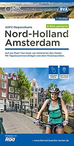 ADFC-Regionalkarte Nord-Holland Amsterdam 1:75.000, reiß- und wetterfest, GPS-Tracks Download - E-Bike geeignet: Auf ans Meer! Von Hoek van Holland ... und allen Knotenpunkten.