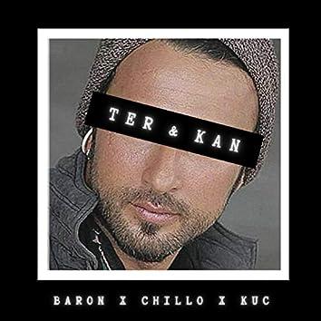 Ter & Kan (feat. Baron & Küç)