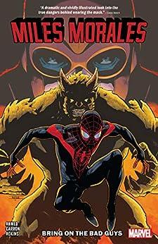 Miles Morales Vol. 2: Bring On The Bad Guys (Miles Morales: Spider-Man (2018-)) by [Saladin Ahmed, Tom Taylor, Alitha Martinez, Ron Ackins, Vanesa del Rey, Javier Garron, Mahmud A. Asrar, Vanesa R. Del Rey, Cory Smith]
