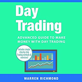 Day Trading: Advanced Guide to Make Money with Day Trading audiobook cover art