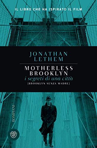Brooklyn senza madre. Motherless Brooklyn (I grandi tascabili Vol. 1264)