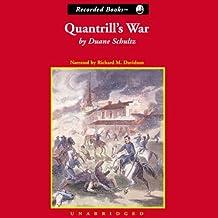 Quantrill's War: The Life and Times of William Clarke Quantrill, 1837-1865