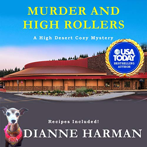 Murder and High Rollers: A High Desert Cozy Mystery audiobook cover art