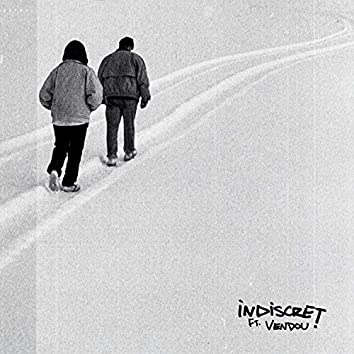 Indiscret (feat. Vendou)