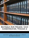 Beitr GE Zur Volker- Und L Nderkunde, Volume 2 (German Edition)