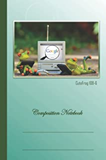 """Composition Notebook Frog: Frogs browsing Google, College ruled, 6"""" x 9"""", 120 pages, composition notebook for teens, girls..."""