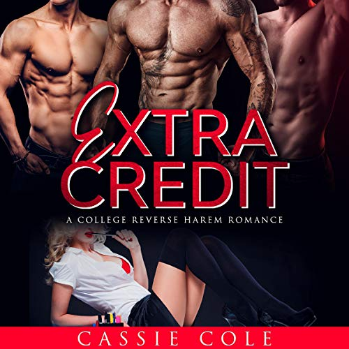 Extra Credit Audiobook By Cassie Cole cover art