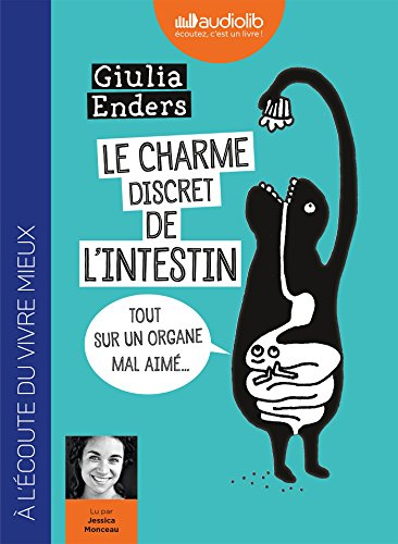 Le Charme discret de l'intestin: Livre audio 1 CD MP3